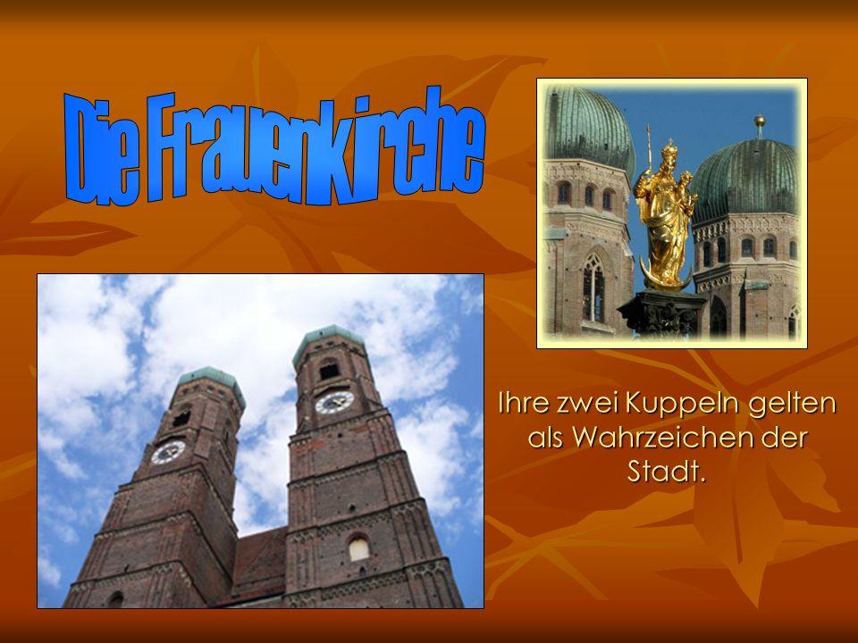 Ihre zwei Kuppeln gelten als Wahrzeichen der Stadt.