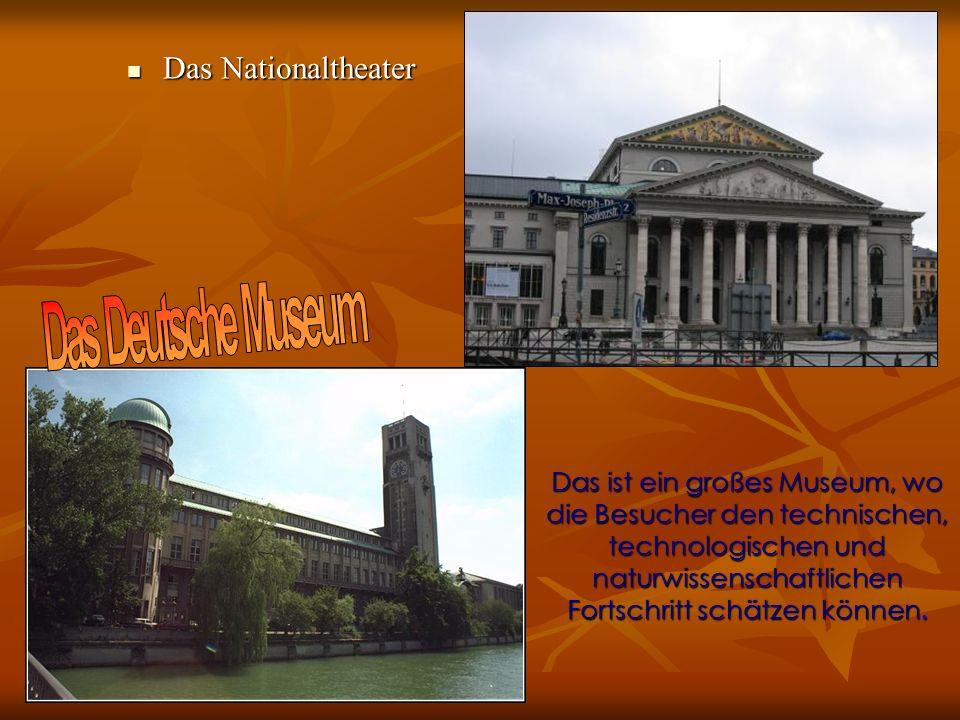 Das Deutsche Museum Das Nationaltheater