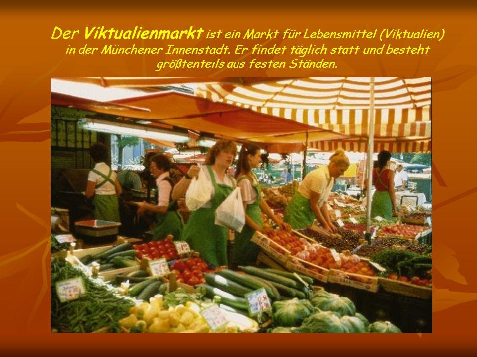 Der Viktualienmarkt ist ein Markt für Lebensmittel (Viktualien) in der Münchener Innenstadt.