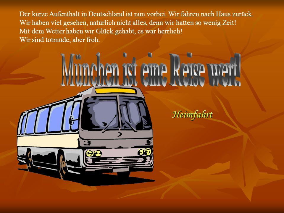 München ist eine Reise wert!