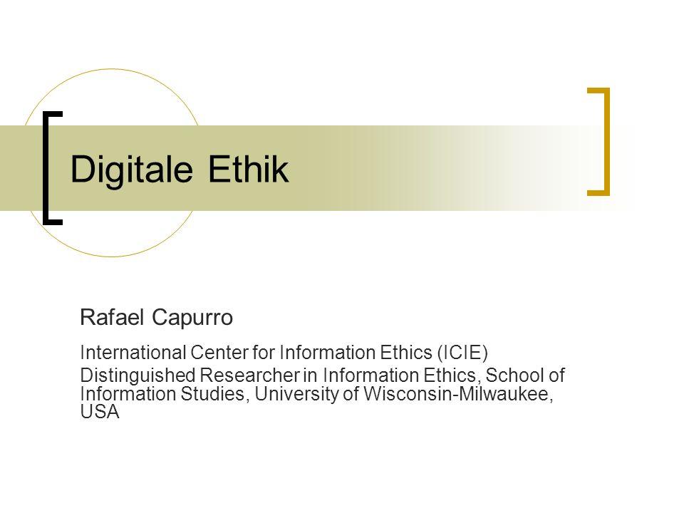 Digitale Ethik Rafael Capurro