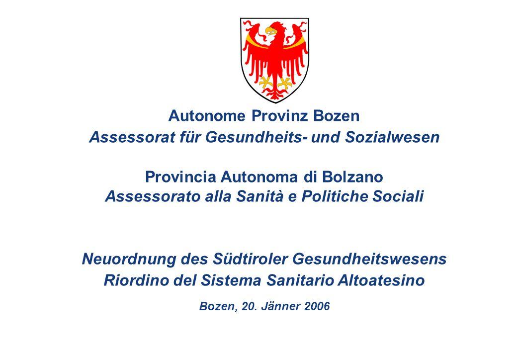 Autonome Provinz Bozen Assessorat für Gesundheits- und Sozialwesen