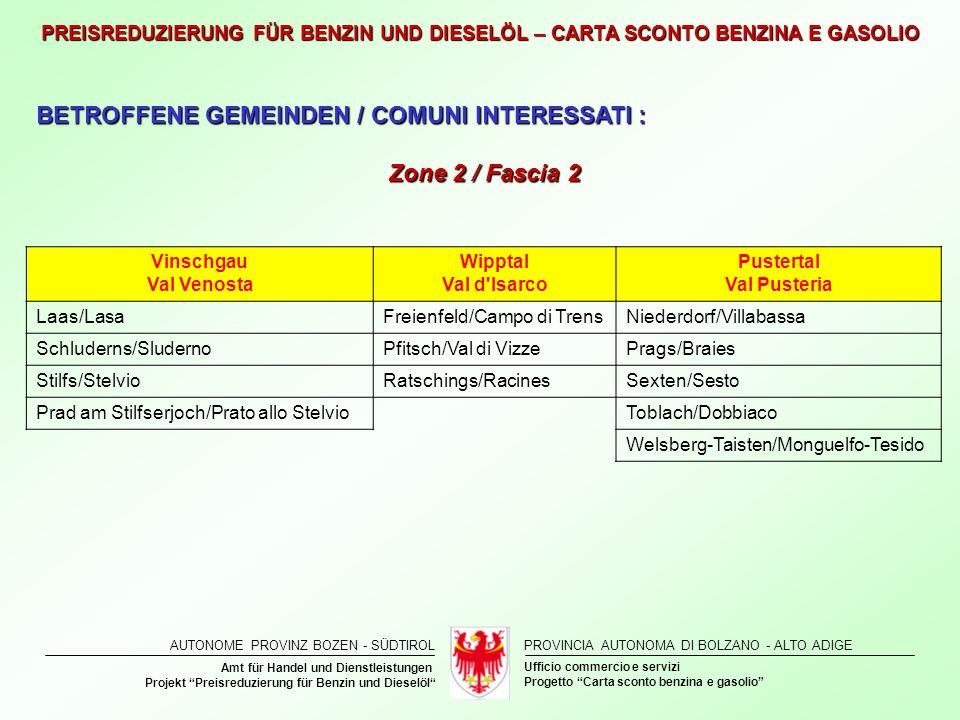 BETROFFENE GEMEINDEN / COMUNI INTERESSATI : Zone 2 / Fascia 2