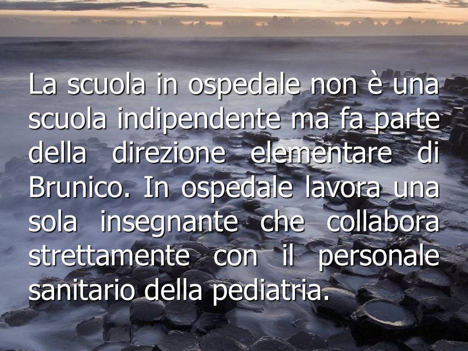 La scuola in ospedale non è una scuola indipendente ma fa parte della direzione elementare di Brunico.