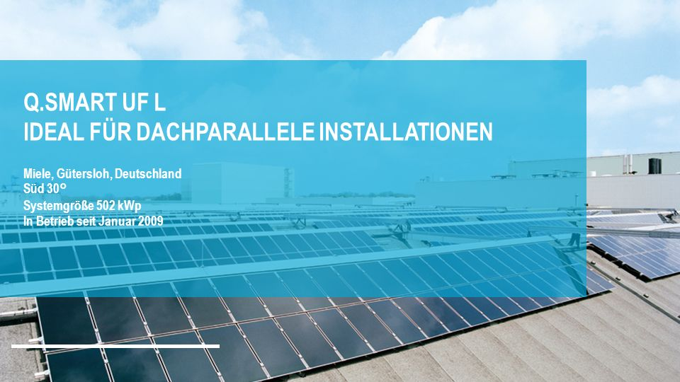 Q.SMART UF L IDEAL FÜR DACHPARALLELE INSTALLATIONEN