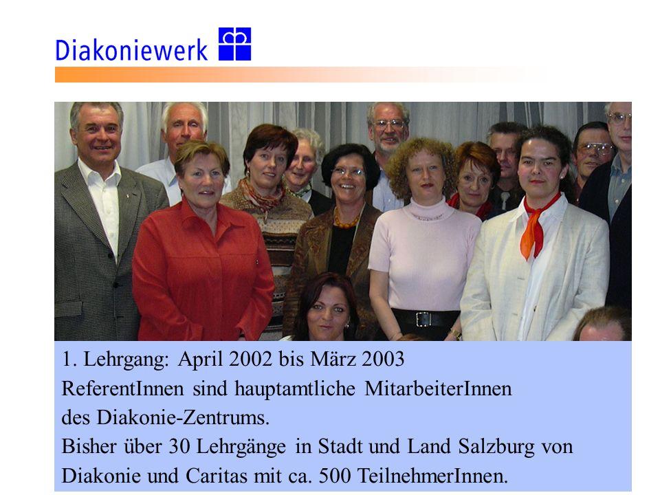 1. Lehrgang: April 2002 bis März 2003