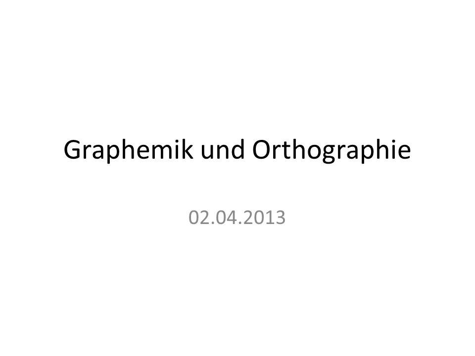 Graphemik und Orthographie