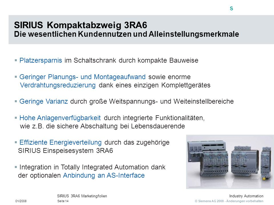SIRIUS Kompaktabzweig 3RA6 Die wesentlichen Kundennutzen und Alleinstellungsmerkmale