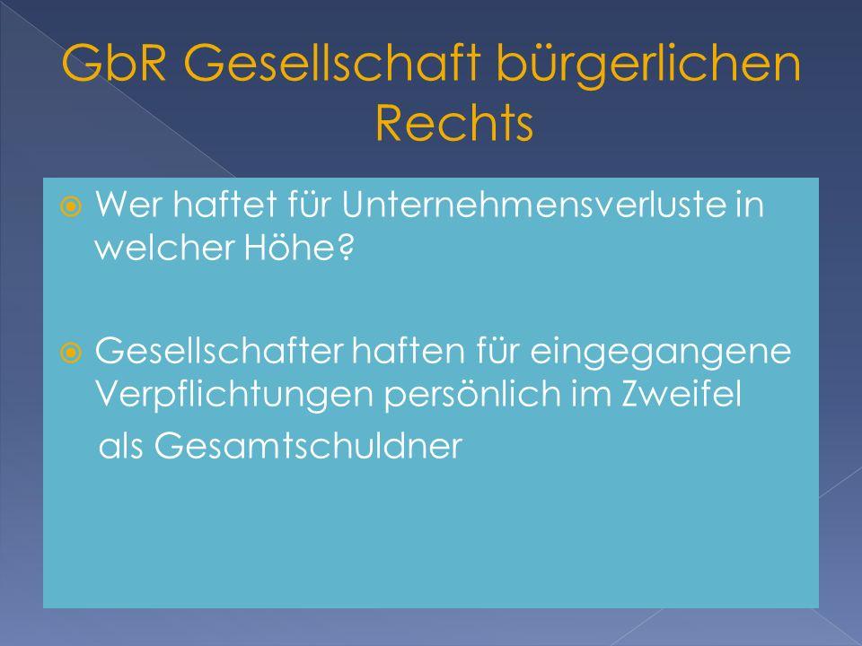 GbR Gesellschaft bürgerlichen Rechts