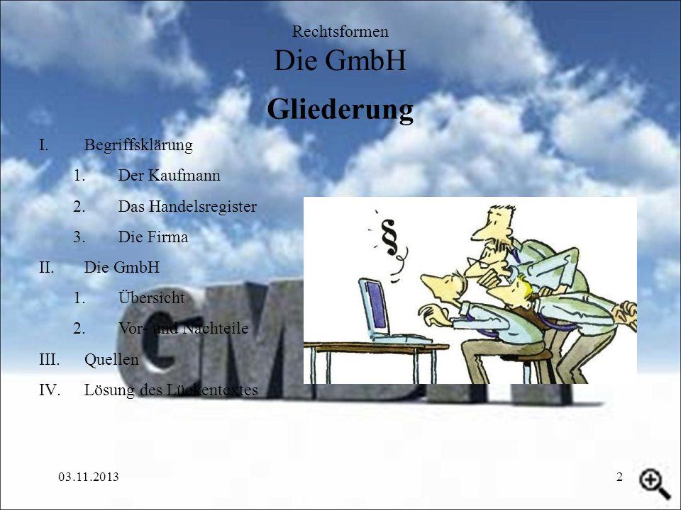 Gliederung Rechtsformen Die GmbH Begriffsklärung Der Kaufmann