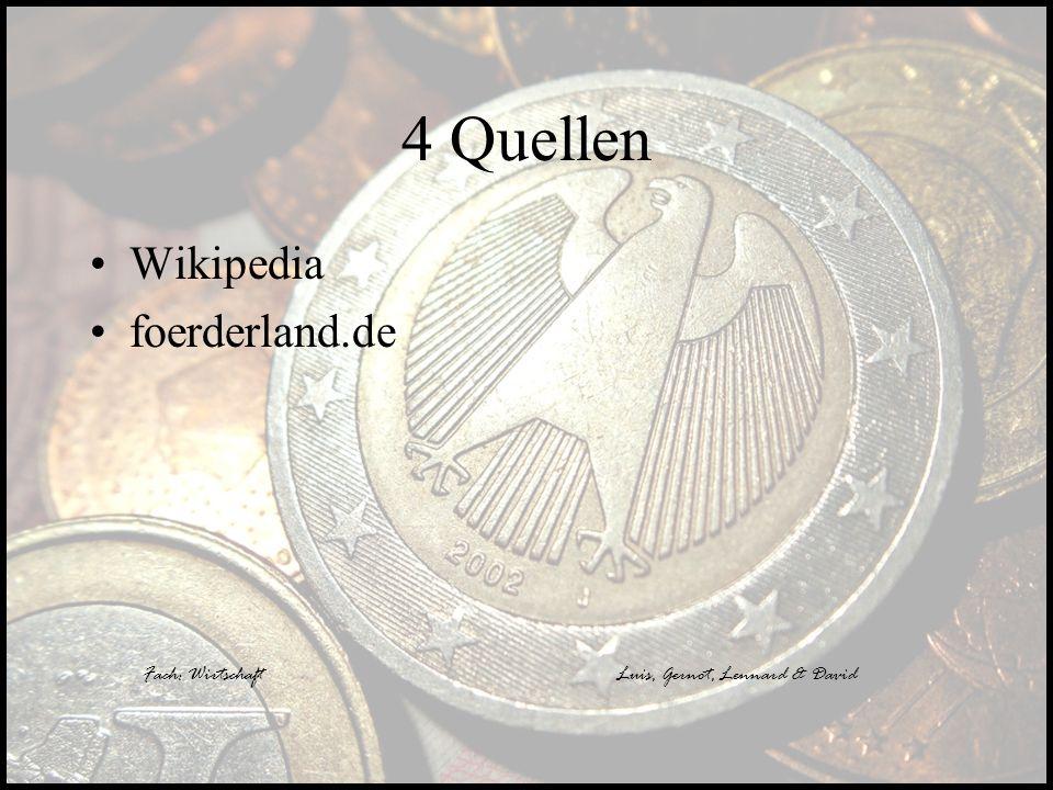 4 Quellen Wikipedia foerderland.de Fach: Wirtschaft