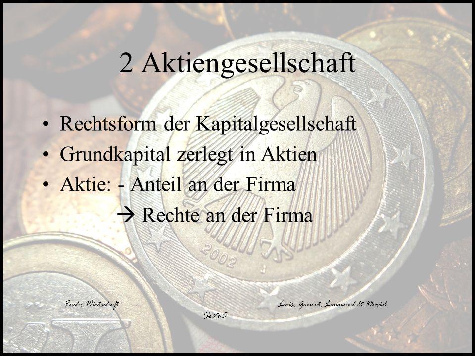 2 Aktiengesellschaft Rechtsform der Kapitalgesellschaft