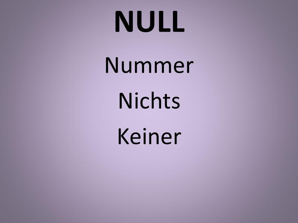 NULL Nummer Nichts Keiner