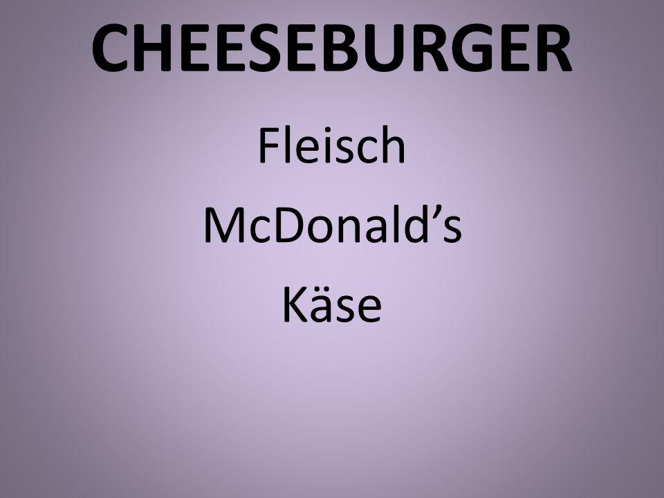Fleisch McDonald's Käse