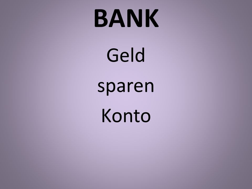 BANK Geld sparen Konto