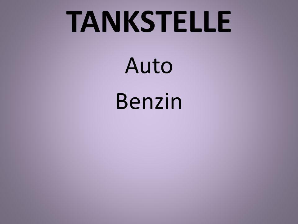 TANKSTELLE Auto Benzin