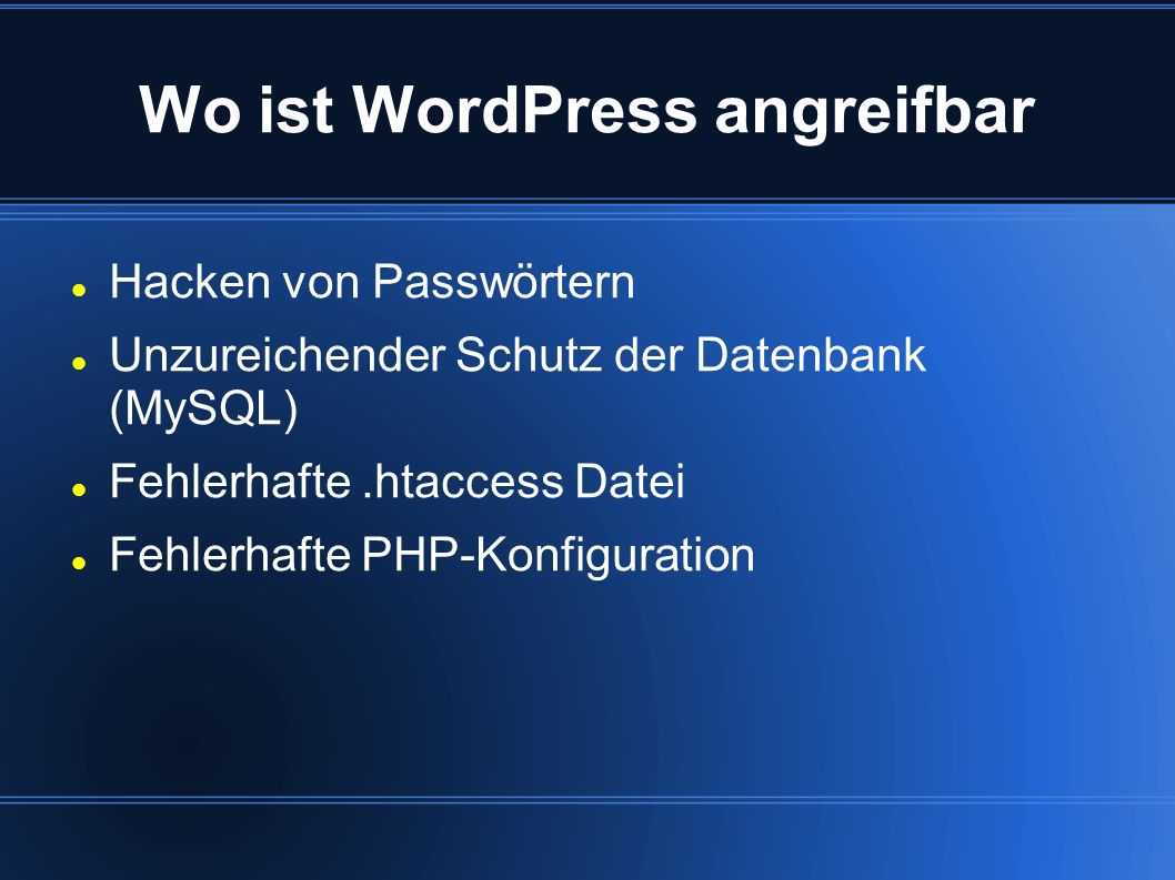 Wo ist WordPress angreifbar