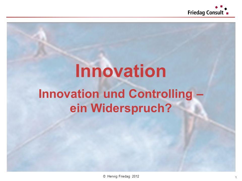 Innovation und Controlling – ein Widerspruch