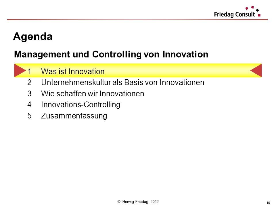 Agenda Management und Controlling von Innovation Was ist Innovation