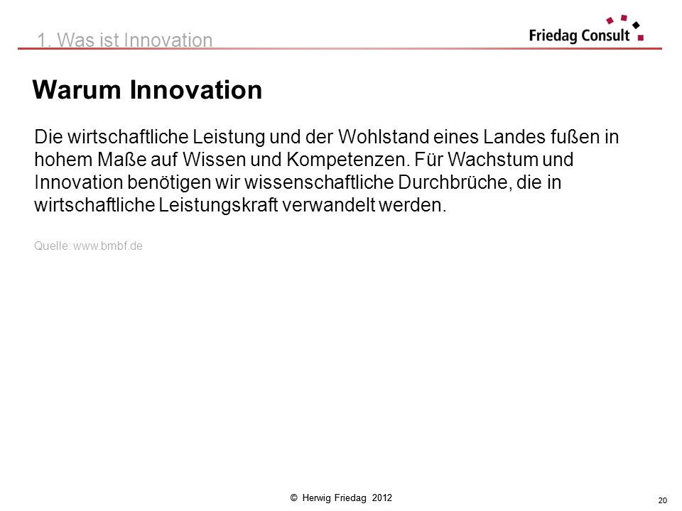 Warum Innovation 1. Was ist Innovation