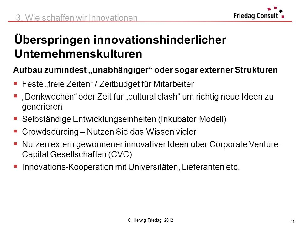 Überspringen innovationshinderlicher Unternehmenskulturen