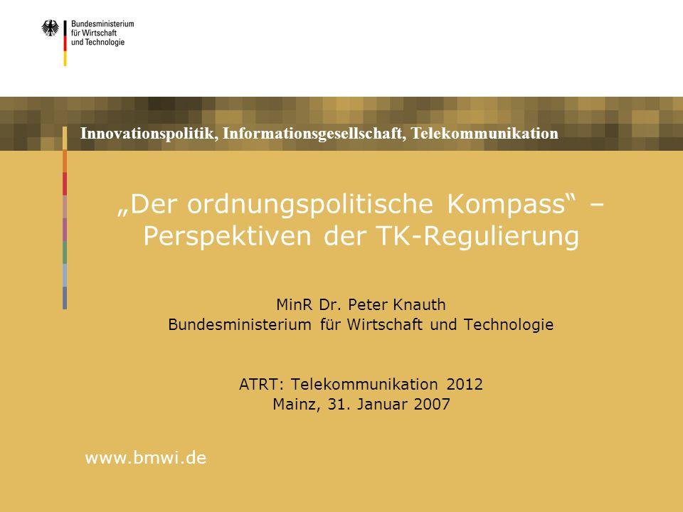 """""""Der ordnungspolitische Kompass – Perspektiven der TK-Regulierung"""
