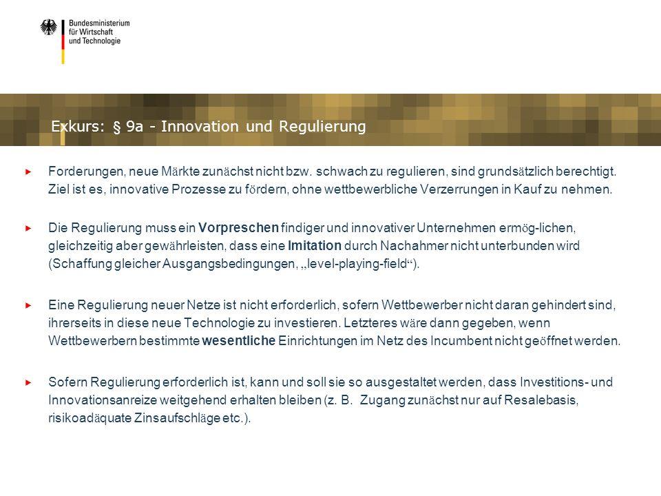 Exkurs: § 9a - Innovation und Regulierung