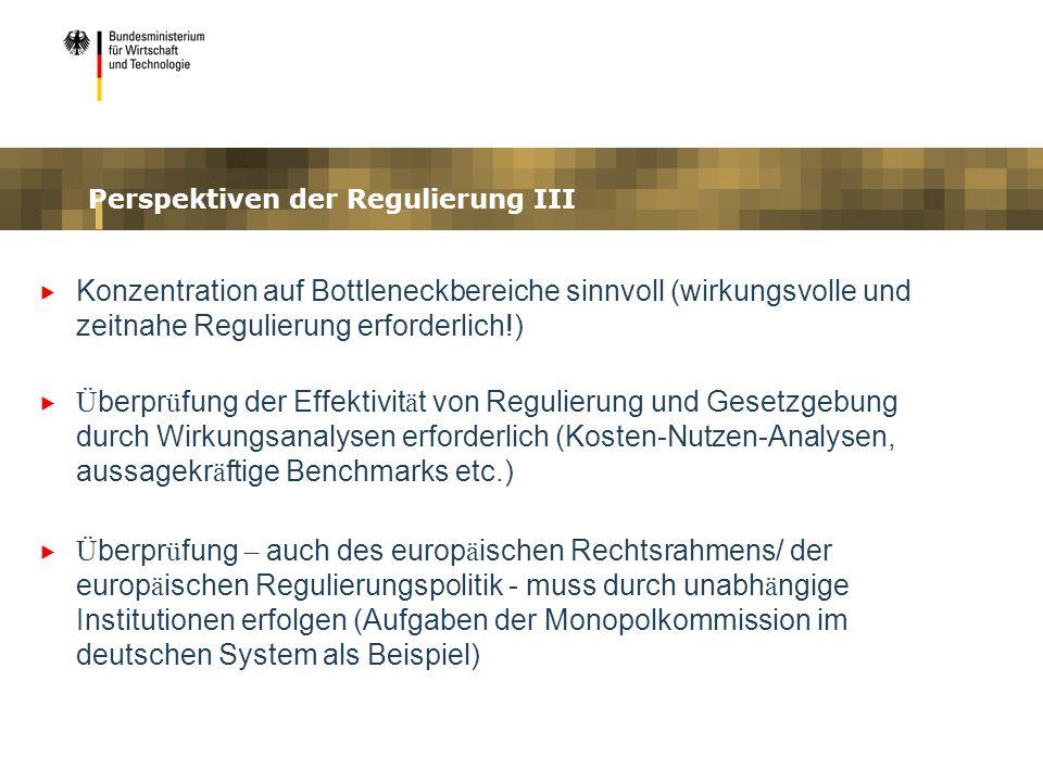 Perspektiven der Regulierung III