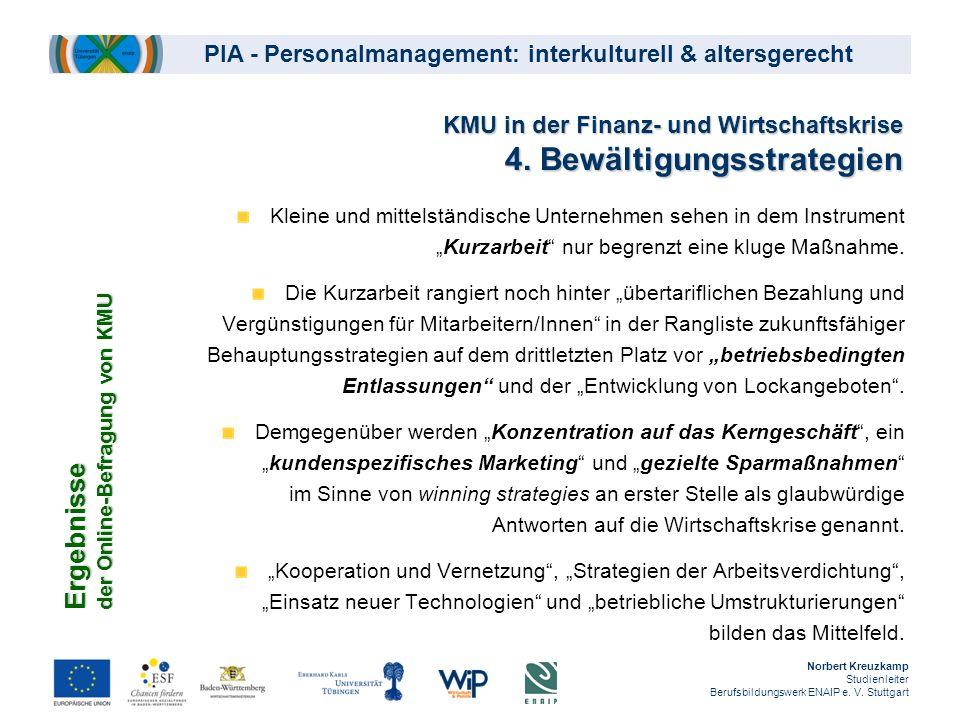 KMU in der Finanz- und Wirtschaftskrise 4. Bewältigungsstrategien