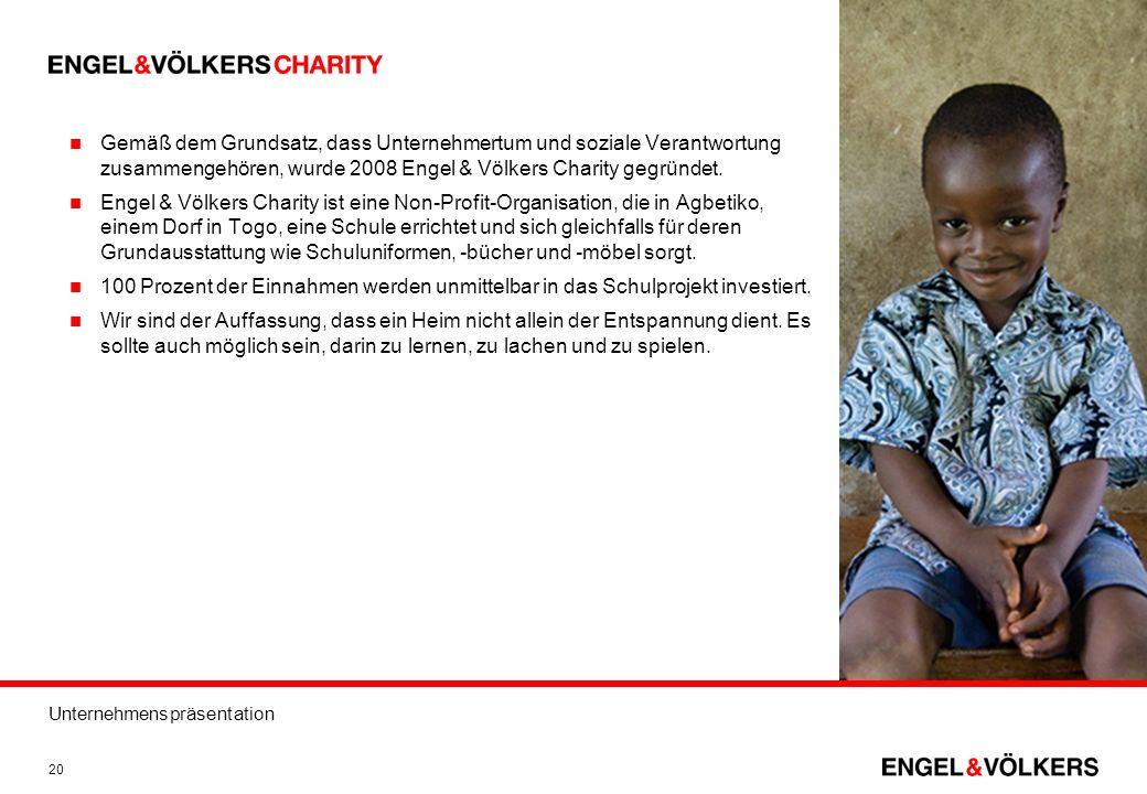 Gemäß dem Grundsatz, dass Unternehmertum und soziale Verantwortung zusammengehören, wurde 2008 Engel & Völkers Charity gegründet.