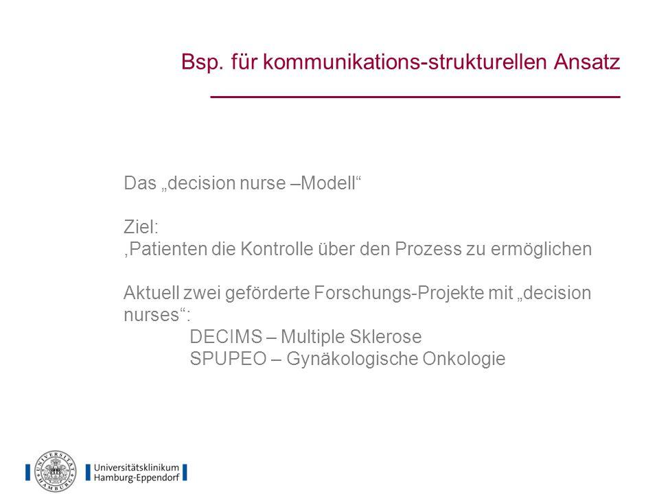 Bsp. für kommunikations-strukturellen Ansatz