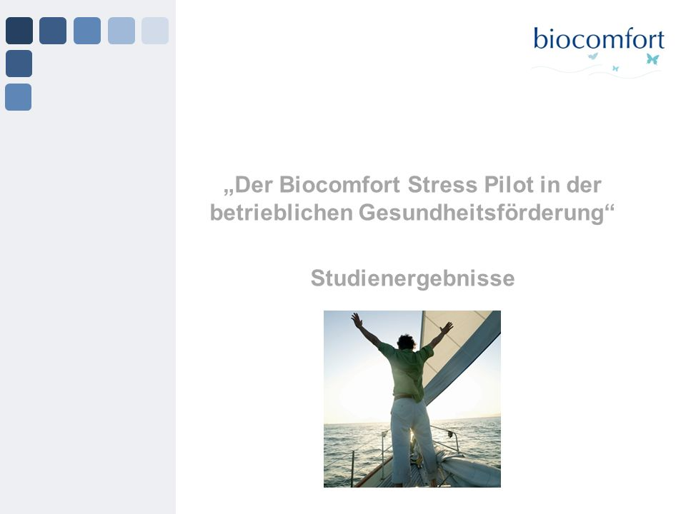 """""""Der Biocomfort Stress Pilot in der betrieblichen Gesundheitsförderung"""