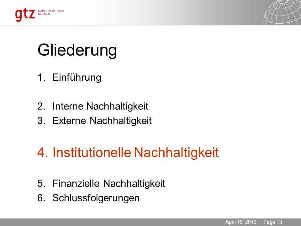 Gliederung 4. Institutionelle Nachhaltigkeit 1. Einführung