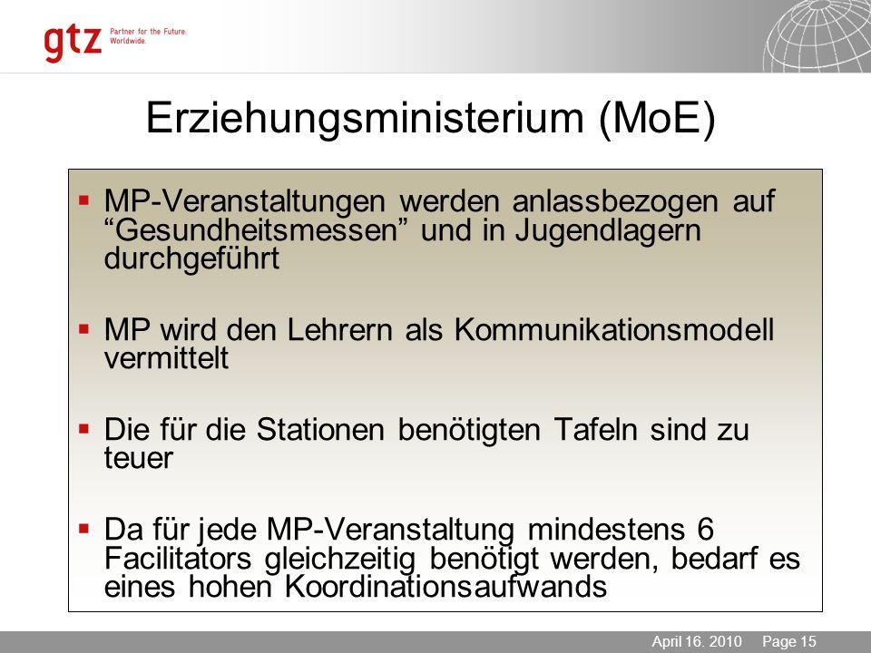 Erziehungsministerium (MoE)