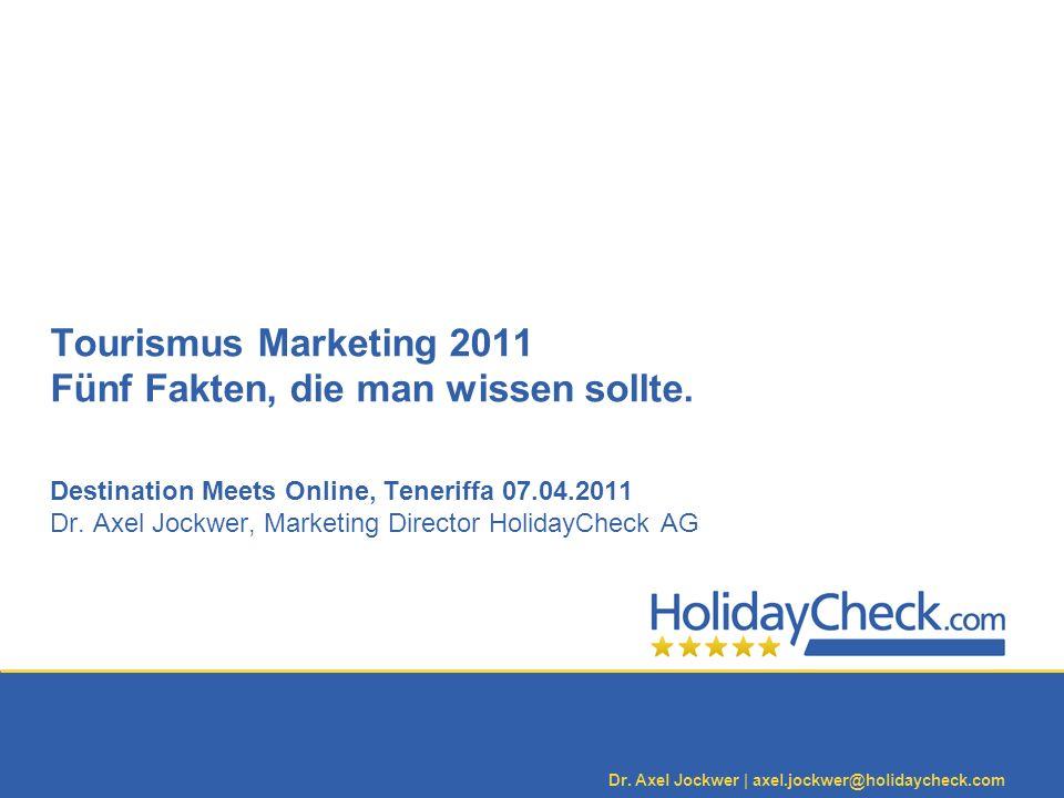 Tourismus Marketing 2011 Fünf Fakten, die man wissen sollte