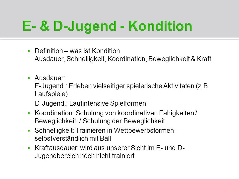 E- & D-Jugend - Kondition
