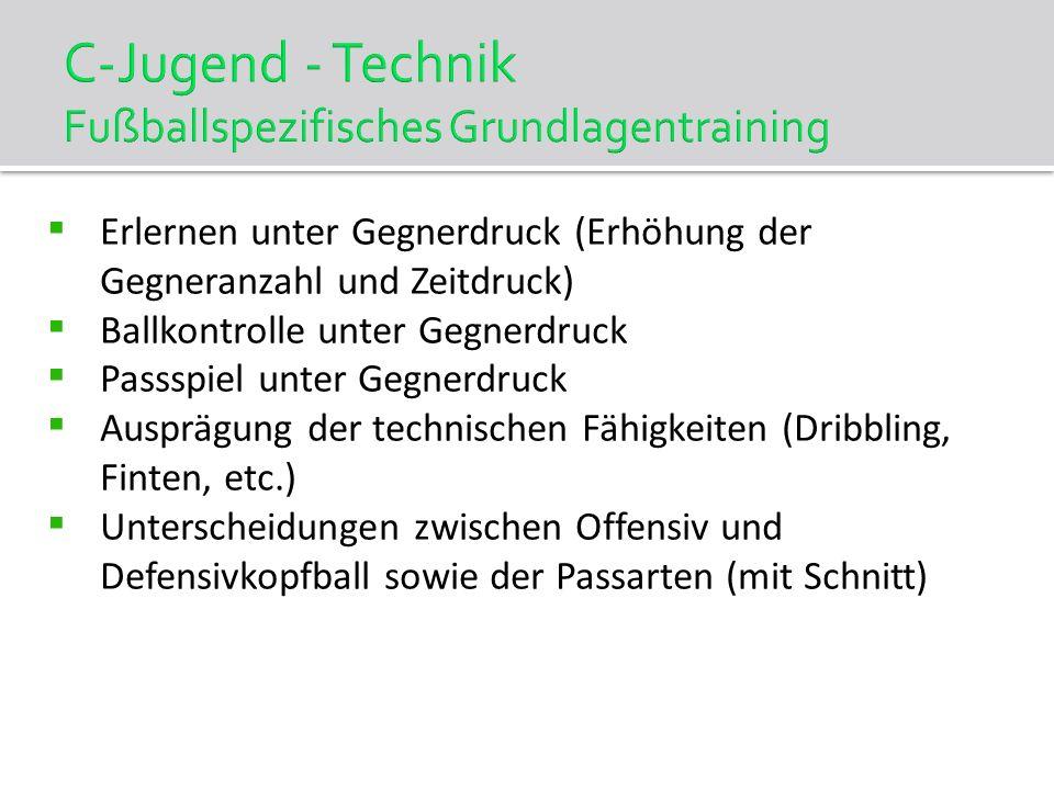 C-Jugend - Technik Fußballspezifisches Grundlagentraining