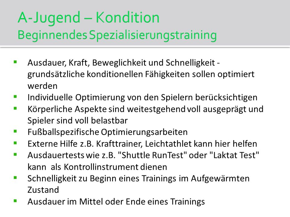 A-Jugend – Kondition Beginnendes Spezialisierungstraining