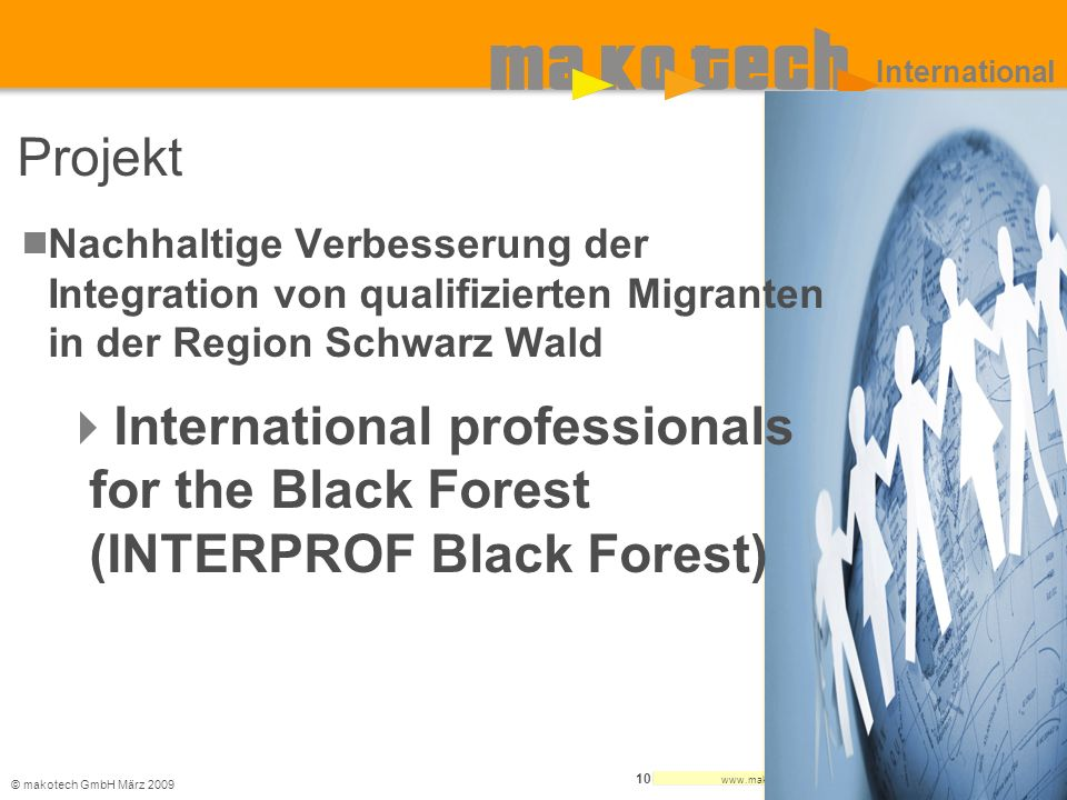 International Projekt. Nachhaltige Verbesserung der Integration von qualifizierten Migranten in der Region Schwarz Wald.