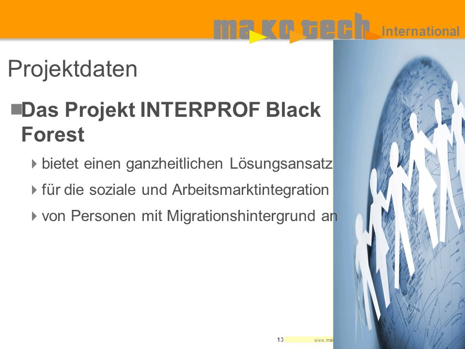 Projektdaten Das Projekt INTERPROF Black Forest