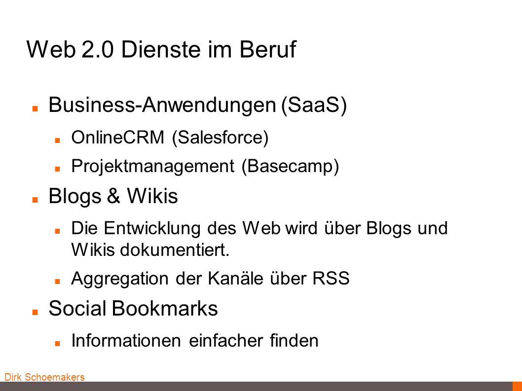 Web 2.0 Dienste im Beruf Business-Anwendungen (SaaS) Blogs & Wikis