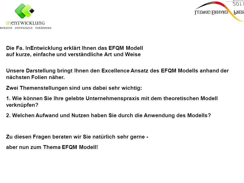Die Fa. InEntwicklung erklärt Ihnen das EFQM Modell