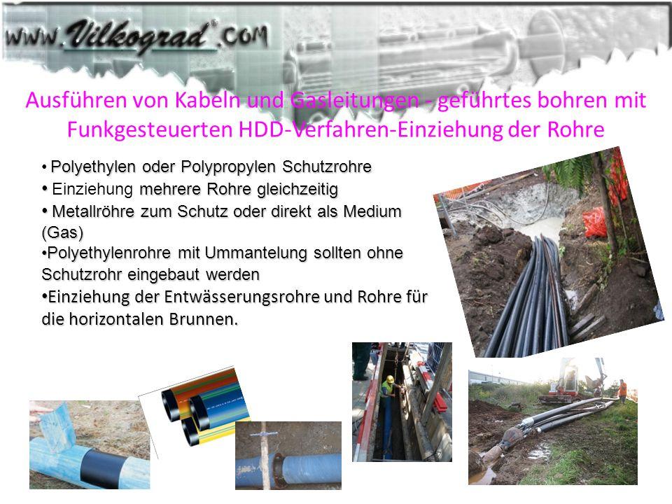 Ausführen von Kabeln und Gasleitungen - geführtes bohren mit Funkgesteuerten HDD-Verfahren-Einziehung der Rohre