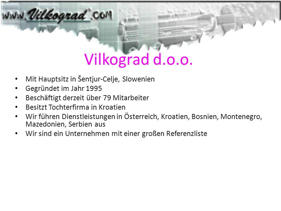 Vilkograd d.o.o. Mit Hauptsitz in Šentjur-Celje, Slowenien