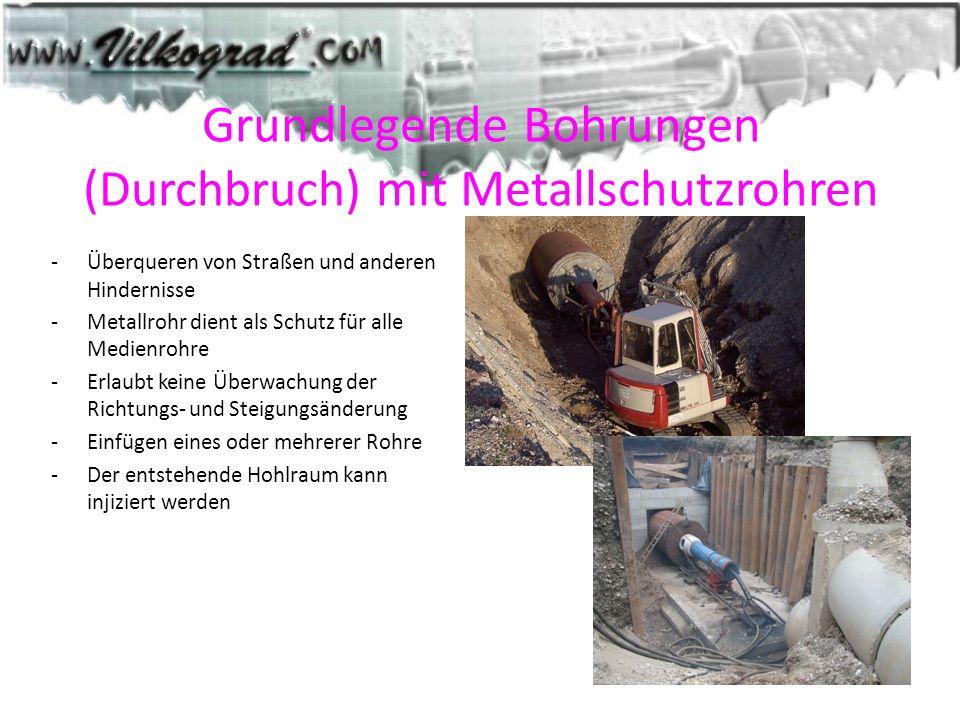 Grundlegende Bohrungen (Durchbruch) mit Metallschutzrohren