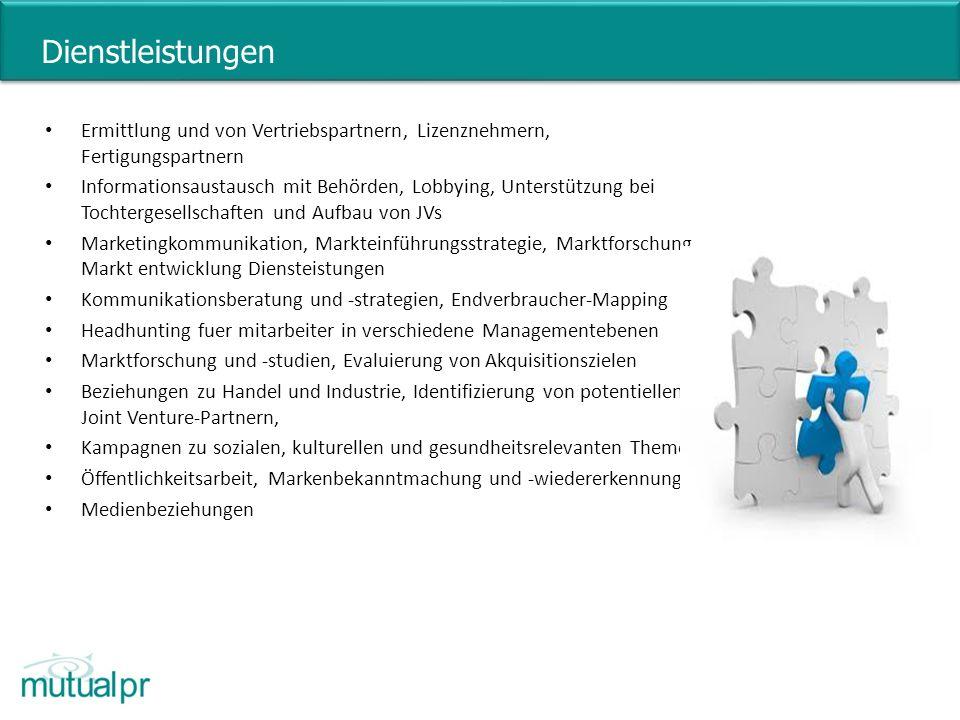 Dienstleistungen Ermittlung und von Vertriebspartnern, Lizenznehmern, Fertigungspartnern.