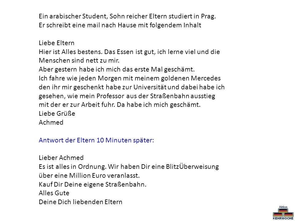Ein arabischer Student, Sohn reicher Eltern studiert in Prag.