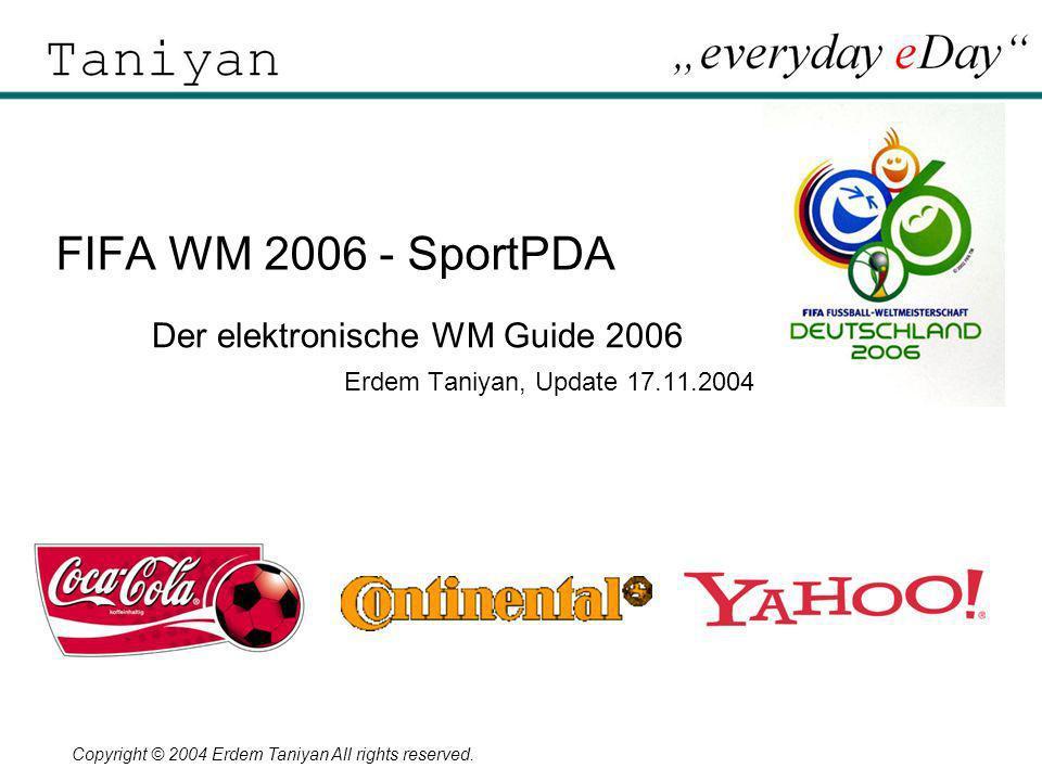 Der elektronische WM Guide 2006 Erdem Taniyan, Update 17.11.2004