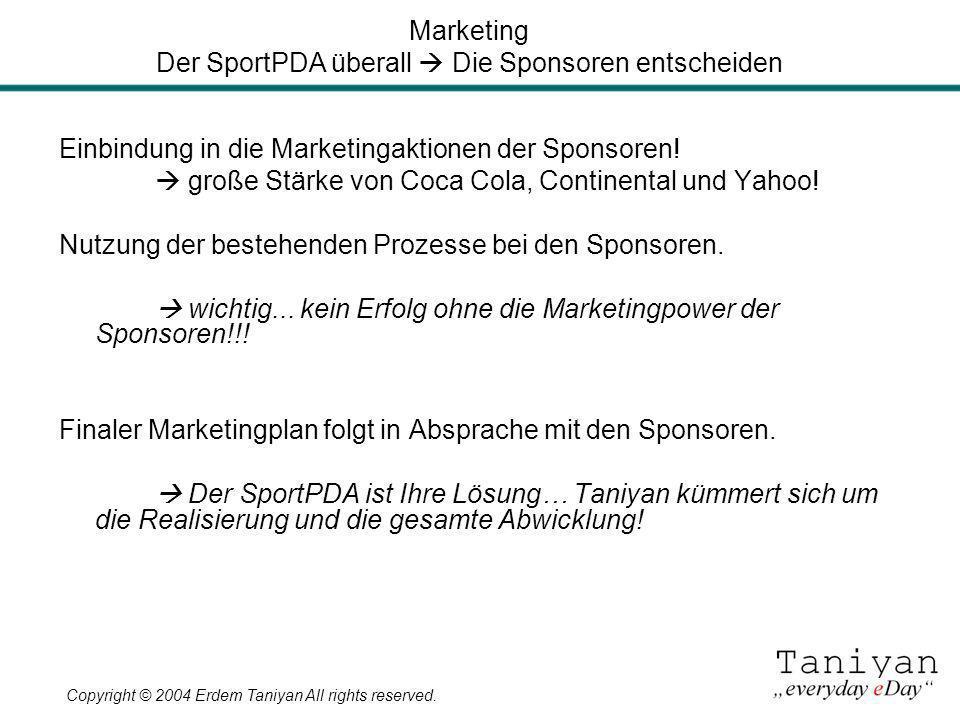 Marketing Der SportPDA überall  Die Sponsoren entscheiden