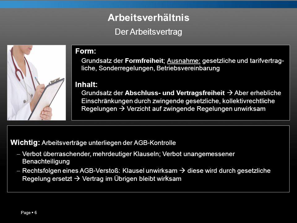Arbeitsverhältnis Der Arbeitsvertrag Form: Inhalt: